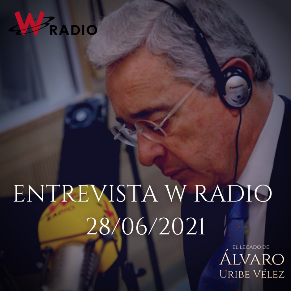 ENTREVISTA W RADIO 28/06/2021