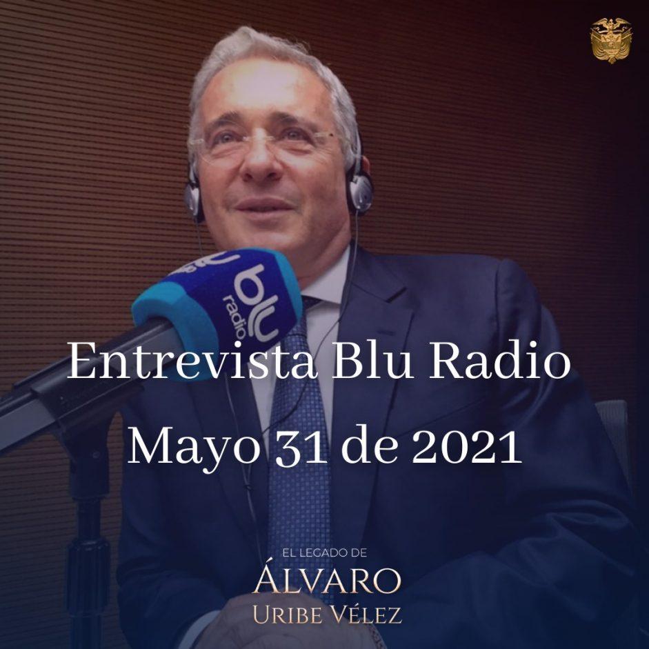 Entrevista Blu Radio mayo 31 de 2021