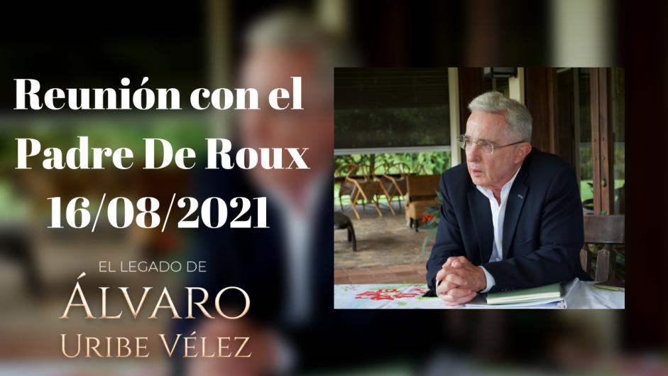 Reunión con el Padre De Roux 16/08/2021