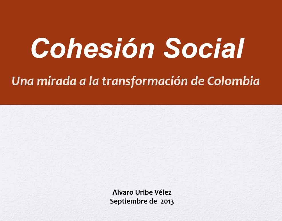 Cohesión Social – Una mirada a la transformación de Colombia